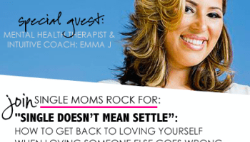 Single Moms Rock Podcast with Emma J