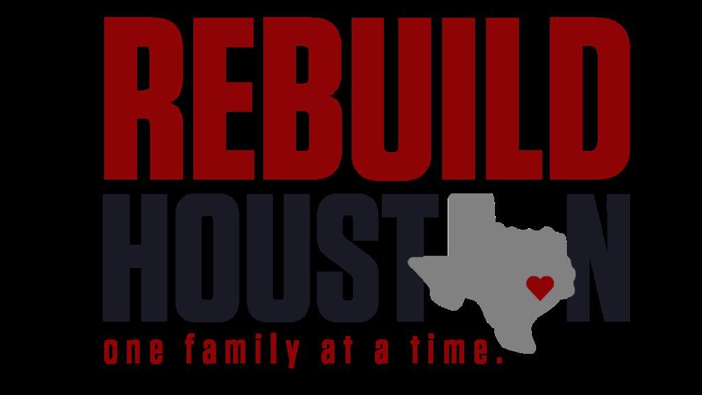 REBUILD HOUSTON