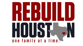 REBUILD HOUSTON