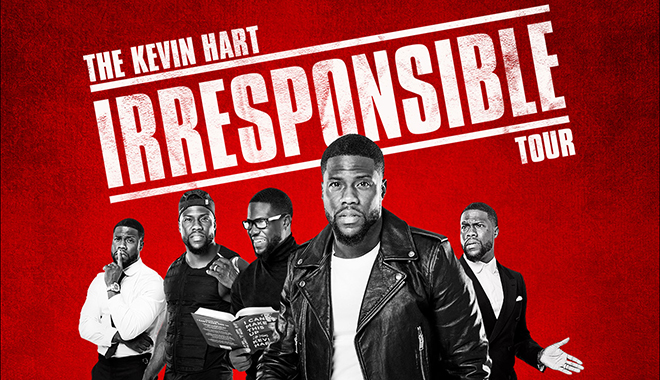 """The Kevin Hart Irresponsible Tour"""