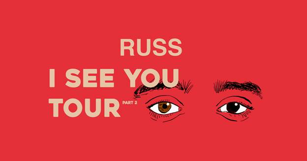 Russ I See You Tour Part 2