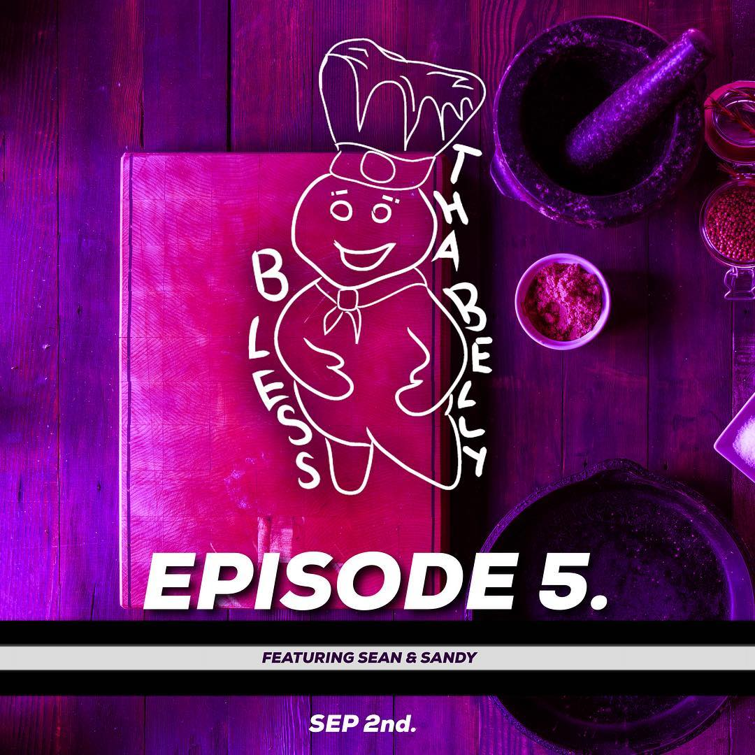 Bless Tha Belly Episode 5