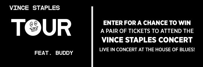 Vince Staples Giveaway Sweepstakes