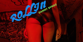 Danny Bvndz Rollin