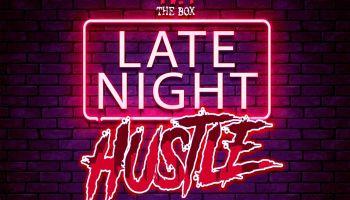 Late Night Hustle